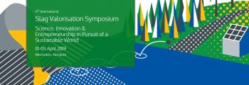 Join for the 6th International Slag Valorisation Symposium